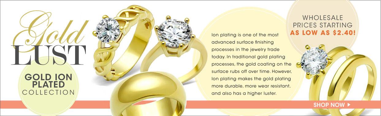 コレクション;ゴールデンブティック;Gold Ion Plated Collection;Ion Plating is one of the most advanced surface finishing processes in the jewelry trade today. In additional gold plating processes, the gold coating on the surface rubs off over time. However, Ion plating makes the gold plating more durable, more wear resistant, and also has a higher luster.