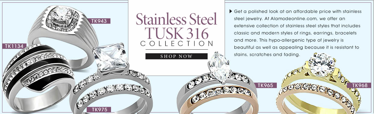 Collection;Tusk Collection;Stainless steel tusk 316 Collection;Get a polished look at an affordable price with stainless steel jewelry. At Alamodeonline.com, we offer an extensive collection of stainless steel styles that includes classic and modern styles of rings, earrings, bracelets and more. This hypo-allergenic type of jewelry is beautiful as well as appealing because it is resistant to stains, scratches and fading.