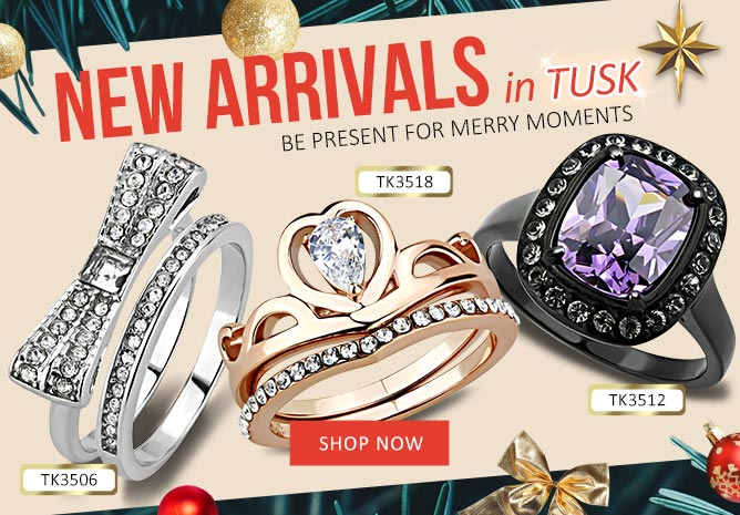 New TUSK styles for Holiday Season